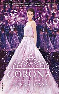 La corona (La Seleccion) (Spanish Edition)