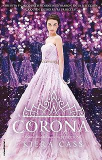 La corona (La Seleccion) (Spanish Edition)