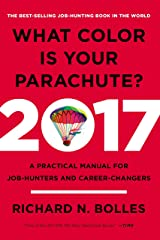 What Color Is Your Parachute? 2017: A Practical Manual for Job-Hunters and Career-Changers Paperback