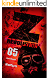 Z Revolution 05: Meuterei: Zombie-Thriller