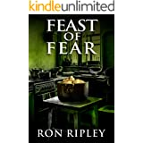 Feast of Fear: Supernatural Horror with Scary Ghosts & Haunted Houses (Tormented Souls Series Book 3)