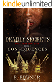 Deadly Secrets Consequences Book 4: Brothers that Bite (Deadly Secrets Brothers That Bite)