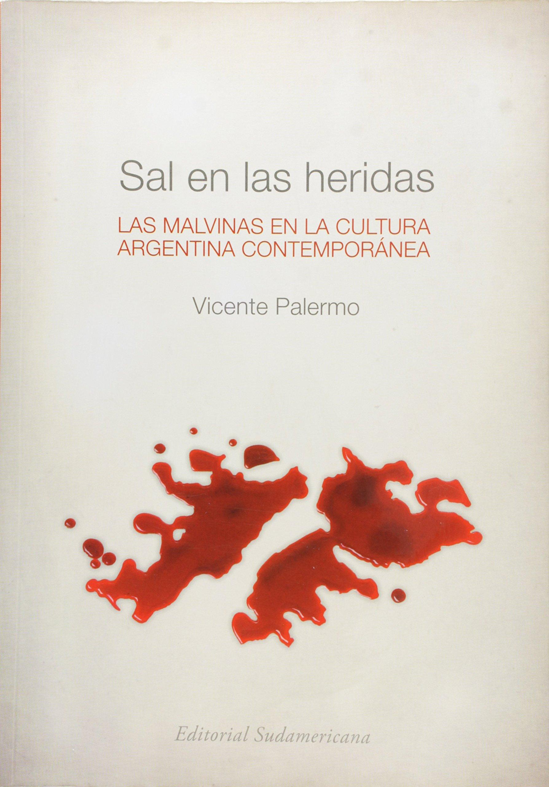 Download Sal en las heridas. Las Malvinas en la cultura argentina contemporanea. (Spanish Edition) pdf