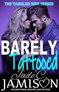 Barely Tattooed (New Adult Romance): (Companion Novel to the Tangled Web Series)