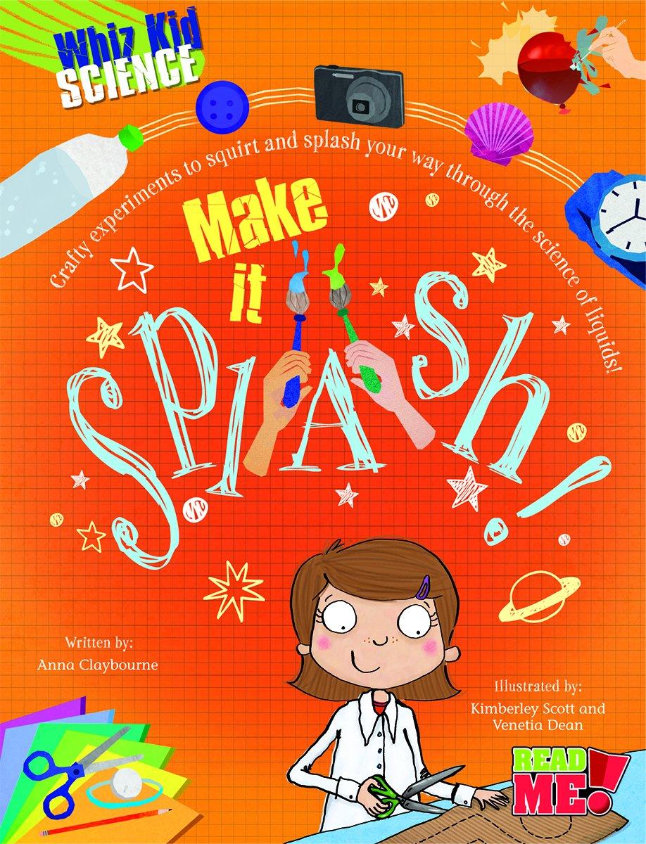 Download Make It Splash! (Whiz Kid Science) pdf epub