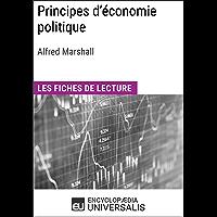 Principes d'économie politique d'Alfred Marshall: Les Fiches de lecture d'Universalis (French Edition)