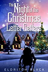 The Night of the Christmas Letter Getters Kindle Edition