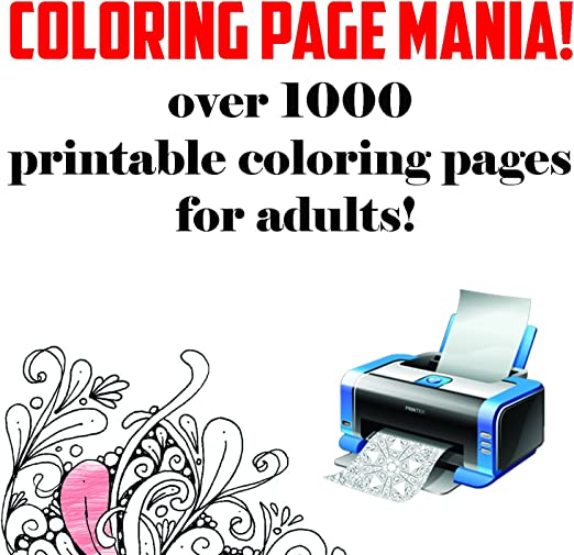- Amazon.com: Over 1000 Adult Coloring Pages, Make Your Own Adult Coloring  Book. Your Favorite Advanced Coloring Pages. Includes Stress Relief, Garden  Designs, Mandalas, Animals, And Paisley Patterns.