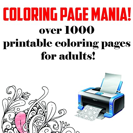 Amazon Com Over 1000 Adult Coloring Pages Make Your Own Adult