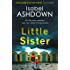 Little Sister: A page-turning crime thriller about family secrets