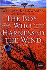 The Boy Who Harnessed the Wind by William Kamkwamba (2-Jan-2010) Paperback Paperback