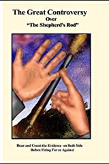 "Tract Number 7: The Great Controversy Over ""The Shepherd's Rod"" (The Shepherd's Rod Series) Kindle Edition"
