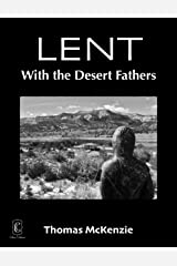 Lent with the Desert Fathers Kindle Edition