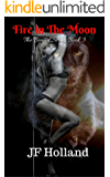 Fire in The Moon (The Bound Series Book 3)