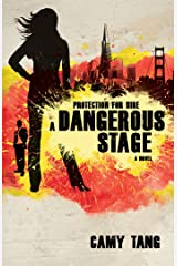 A Dangerous Stage (Protection for Hire Book 2) Kindle Edition