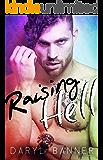 Raising Hell: A Novel
