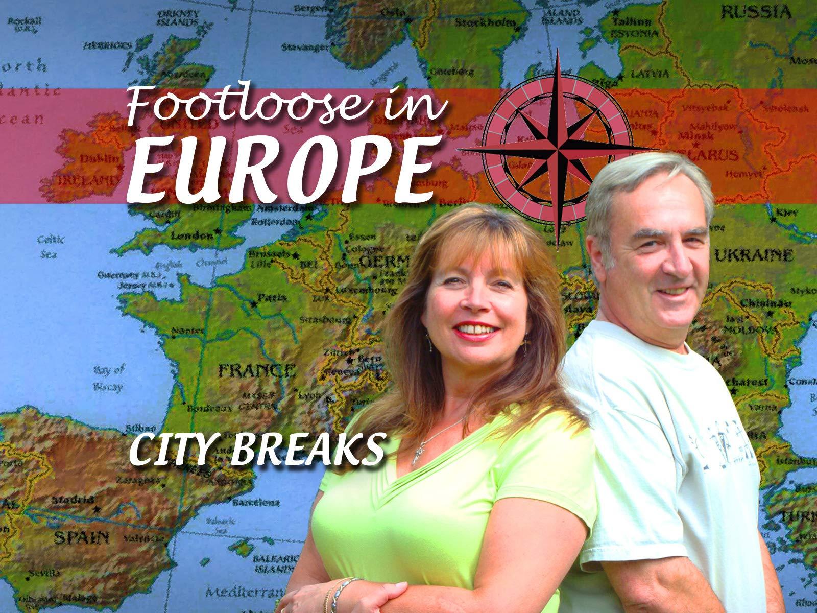 Footloose in Europe - City Breaks - Season 2