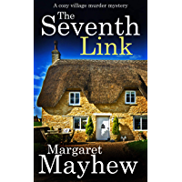 THE SEVENTH LINK a cozy murder mystery (Village Mysteries Book 4) (English Edition)