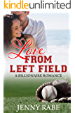 Love from Left Field: A Billionaire Romance
