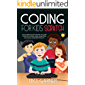CODING FOR KIDS SCRATCH: The Ultimate Guide for Kids to Learn Computer Coding, Make Animations and Design Awesome…