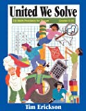 United We Solve: 116 Math Problems for Groups