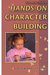 Fun Projects for Hands on Character Building Kindle Edition