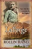 LaForge, a Romantic Trilogy