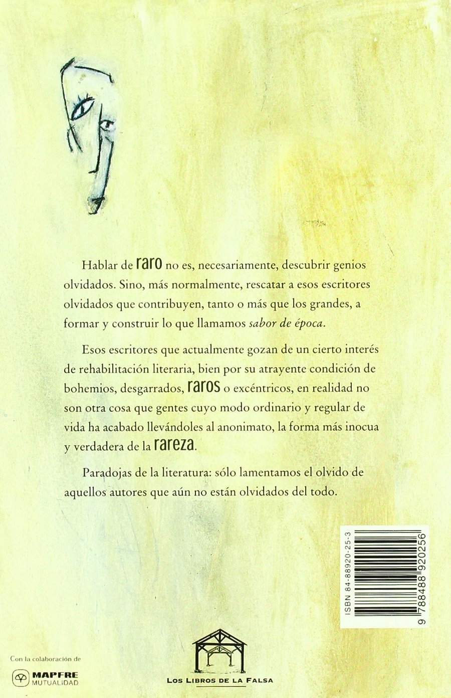 Oscura turba : de los más raros escritores españoles: 9788488920256: Amazon.com: Books