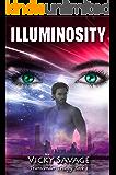 ILLUMINOSITY: Transcender Trilogy Book 3
