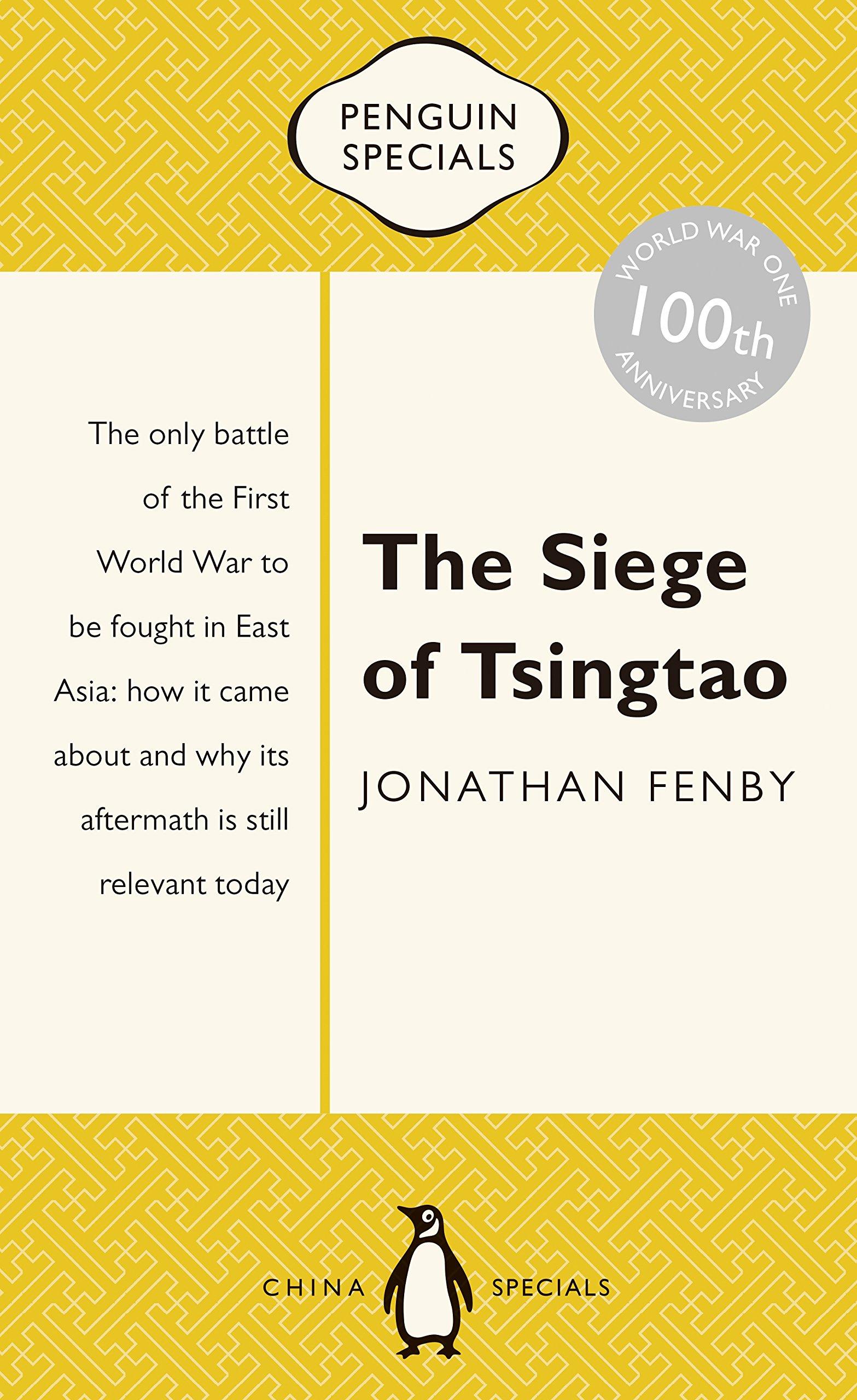 The Siege of Tsingtao: Penguin Special Paperback – Nov 1 2015
