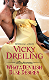 What a Devilish Duke Desires (The Sinful Scoundrels Book 3)