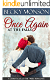 Once Again at the Falls (A Christmas at the Falls Romance Book 2)