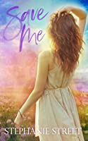 Save Me: A Sweet Standalone High School Romance