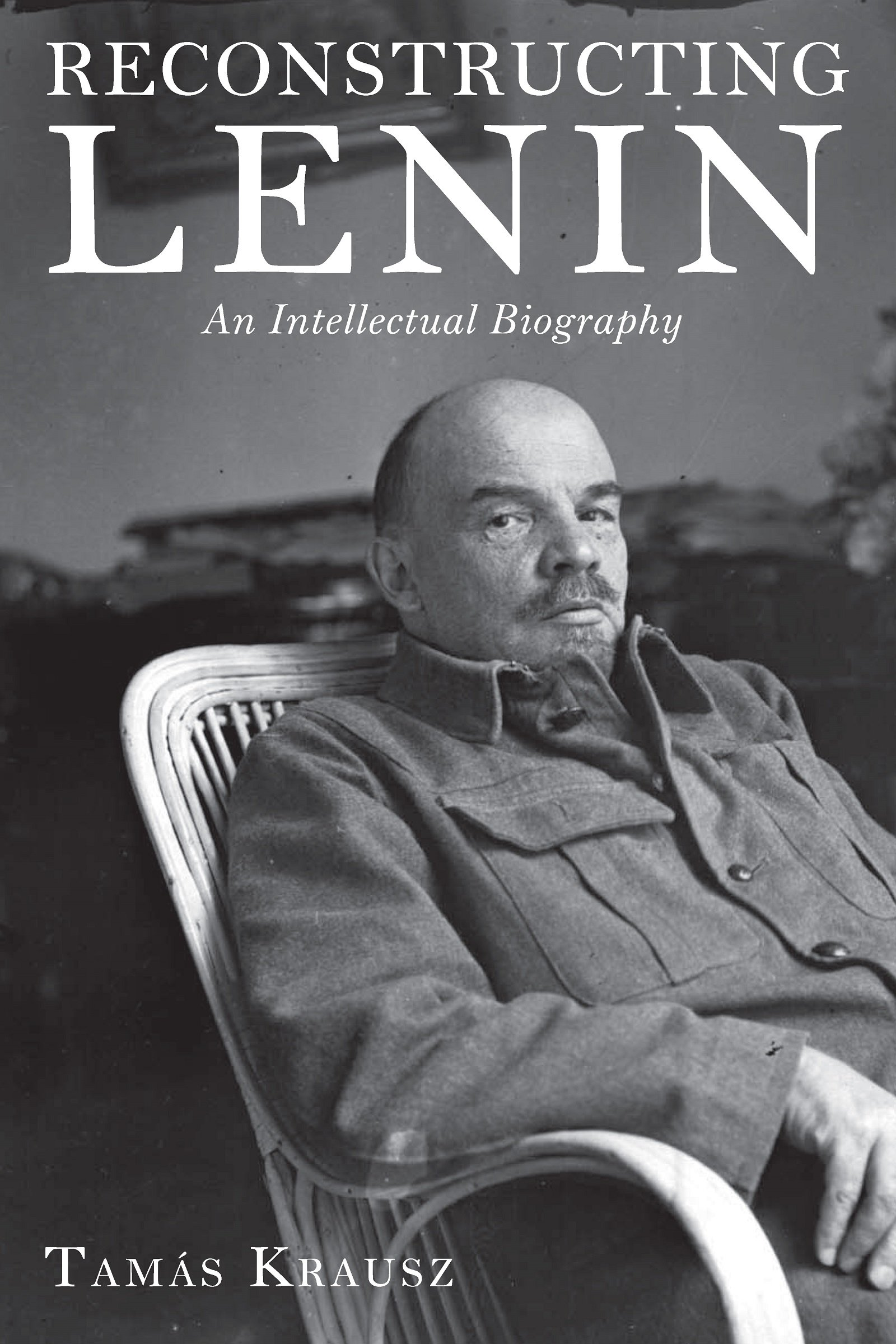reconstructing lenin an intellectual biography tamás krausz