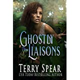 Ghostly Liaisons (Ghosts Book 1)