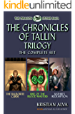 The Complete Chronicles of Tallin Trilogy: The Balborite Curse, Rise of the Blood Masters, Kathir's Redemption