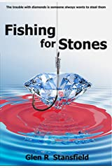 Fishing for Stones Kindle Edition