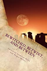Bewitched, Betwixt, and Between Kindle Edition