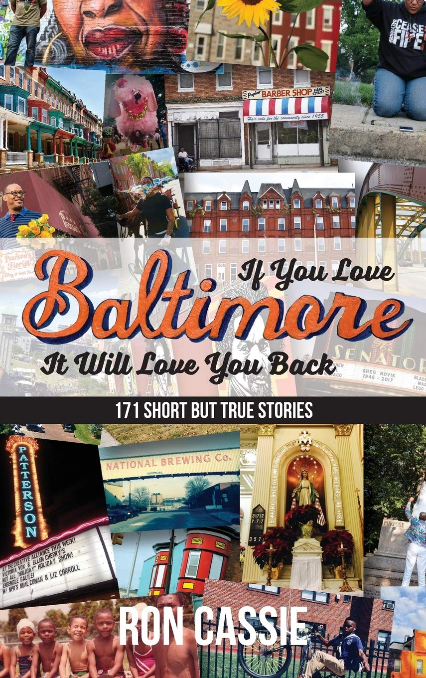 If You Love Baltimore, It Will Love You Back: 171 Short, But ...