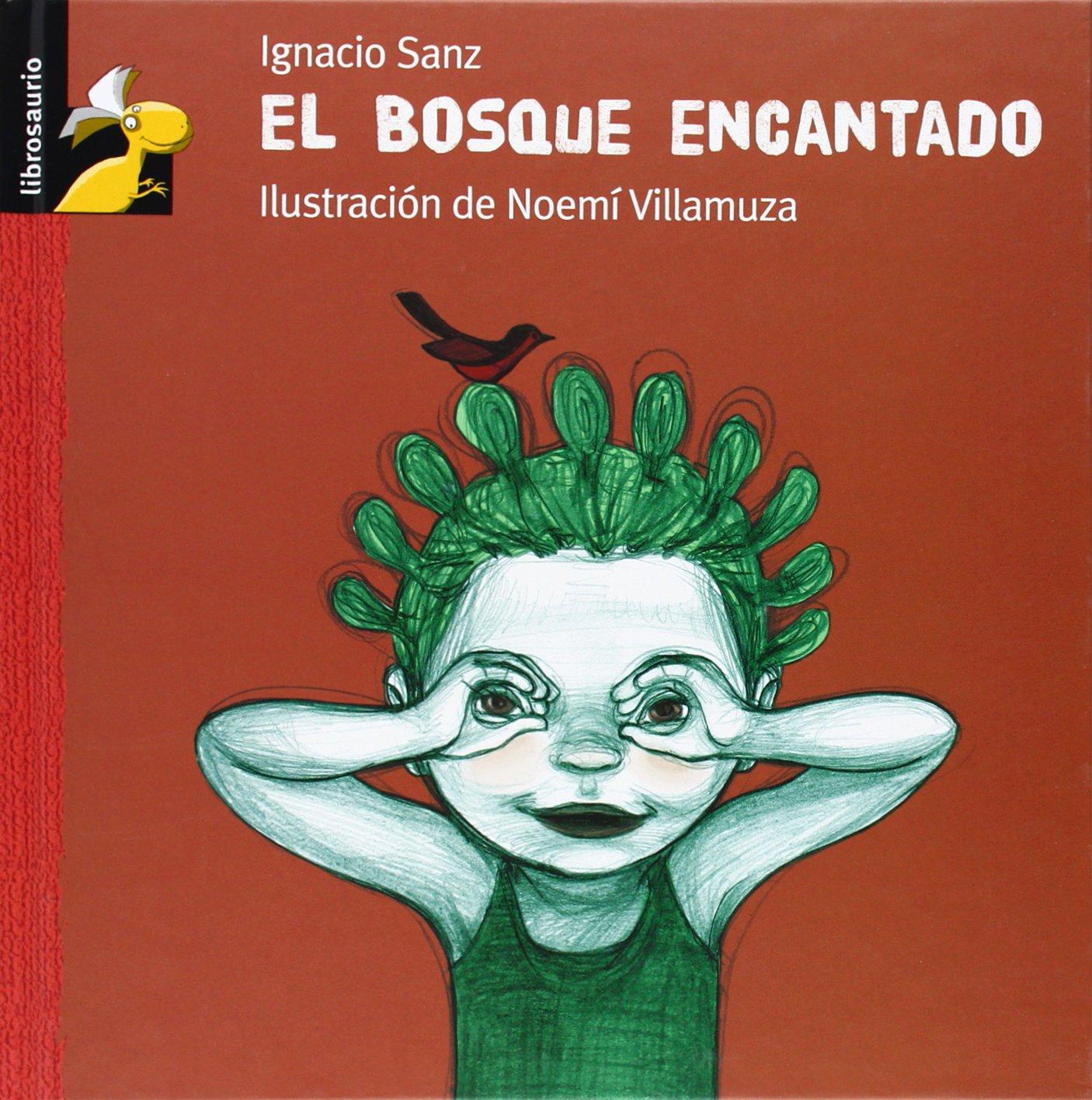 El bosque encantado (Librosaurio) (Spanish Edition): Ignacio Sanz, Noemí Villamuza: 9788479421830: Amazon.com: Books