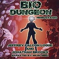 Bio Dungeon: Hemostasis: The Body's Dungeon, Book 3