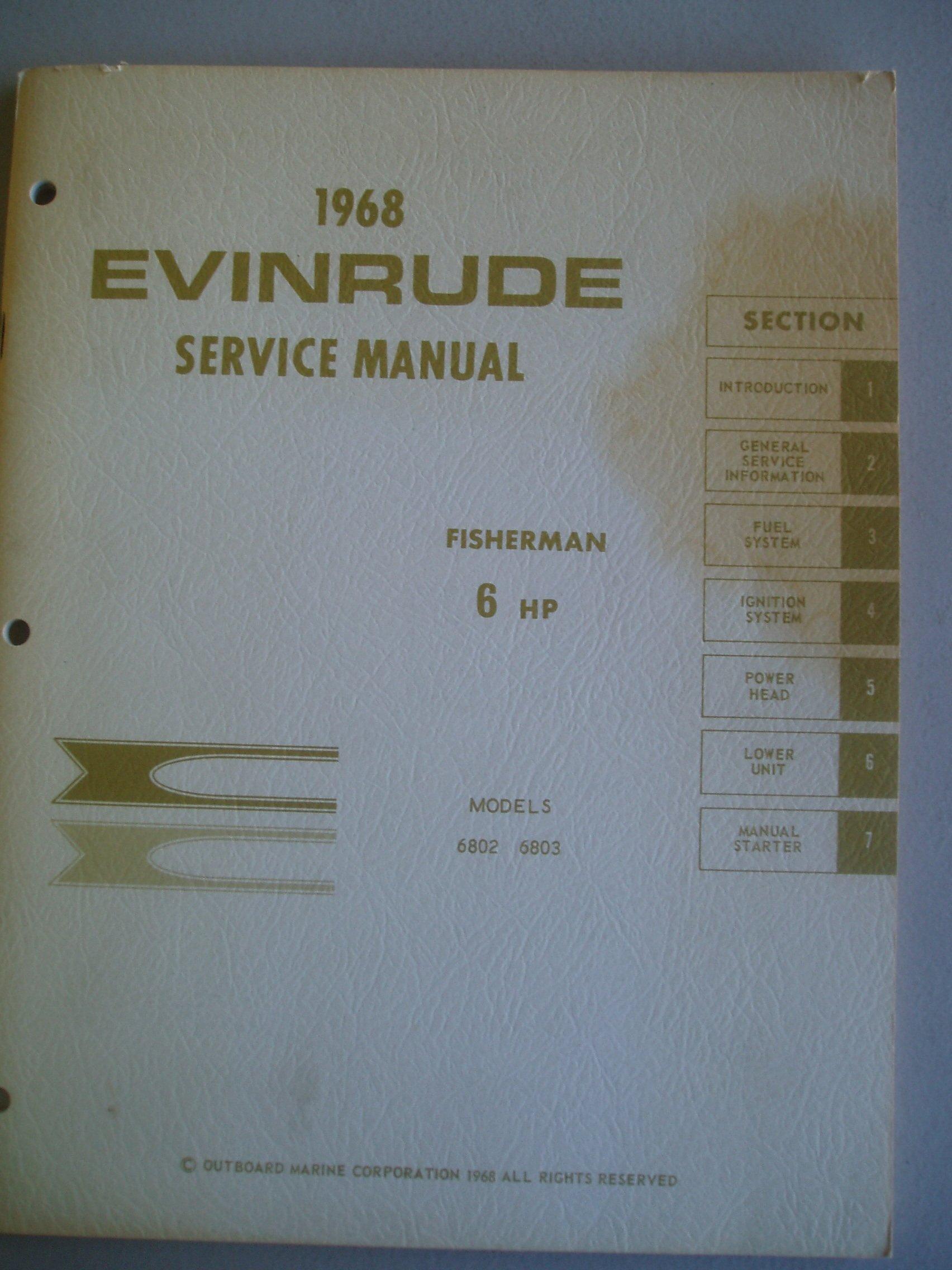 1968 Evinrude Service Manual: Fisherman 6 HP (Models 6802