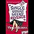 Single Woman Seeks Revenge