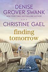 Finding Tomorrow: A Bluebird Bay Novel Kindle Edition