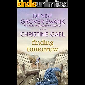 Finding Tomorrow: A Bluebird Bay Novel