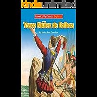 Vasco Nunez de Balboa (Explorers) (English Edition)