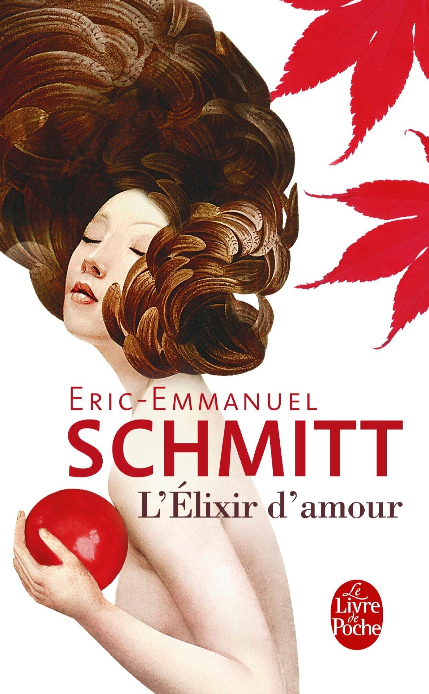 Amazon Fr L Elixir D Amour Eric Emmanuel Schmitt Livres