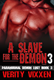 A Slave For The Demon 3: M/F Demon Monster Paranormal BDSM (Paranormal Demon Lust)