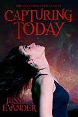 Capturing Today (TimeShifters Book 2) Kindle Edition