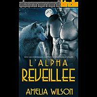 L'Alpha Reveillee (Série les Chroniques des Transformateurs réveillés)